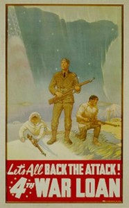 Posters to encourage Alaskans to participate in the war effort are displayed at the Anchorage Museum. [image courtesy Anchorage Museum]